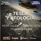 5x06 TESLA y OVNIS (UFOLOGÍA) Programa Doble con Más de Misterio y Ciencia Sin Ficción