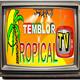 los mejores temas como siempre en temblor tropical