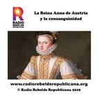La Reina Anna de Austria y la consanguinidad