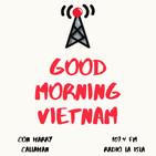 GOOD MORNING VIETNAM Strikes Back! PROMO
