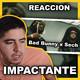 Ignorantes - Bad Bunny x Sech ( AUDIO REACCION )