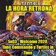 La Hora Retrona 5x03: Welcome 2020. Time Commando y Turtles in Time