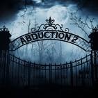 Abduction 2 - El Orfanato