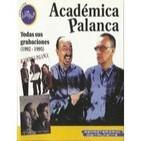 Académica Palanca: Todas Sus Grabaciones (Y Algún Extra)