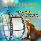 Cinetismo 55 - Thor: Ragnarok