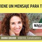 EL UNIVERSO TIENE UN MENSAJE PARA TI - Diana Dahan ( Feria Magic Internacional'18 )