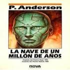 08 de 11 LA NAVE DE UN MILLON DE AÑOS DE POUL ANDERSON