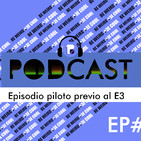 Binary Podcast #000 | Episodio piloto previo al E3 2019