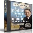 [02/02]El Poder Ilimitado de la Mente Subconsciente: El Mensaje de los Sabios - Camilo Cruz