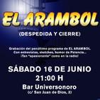El Arambol (Despedida y cierre) (18/06/2018)