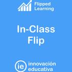 #39 Flipped Learning: In-Class Flip