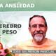 CONTROL DE LA ANSIEDAD: Protege tu cerebro y mejora tu peso - José Salmerón Pascual