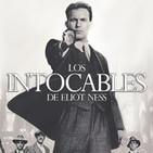 LODE 9x15 Los INTOCABLES de Eliot Ness, T.I.M.E Stories