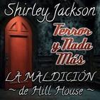 La Maldición de Hill House   Capítulo 14 / 22   Audiolibro - Audiorelato