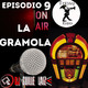 La Gramola. Episodio 9. 1 Junio 2020