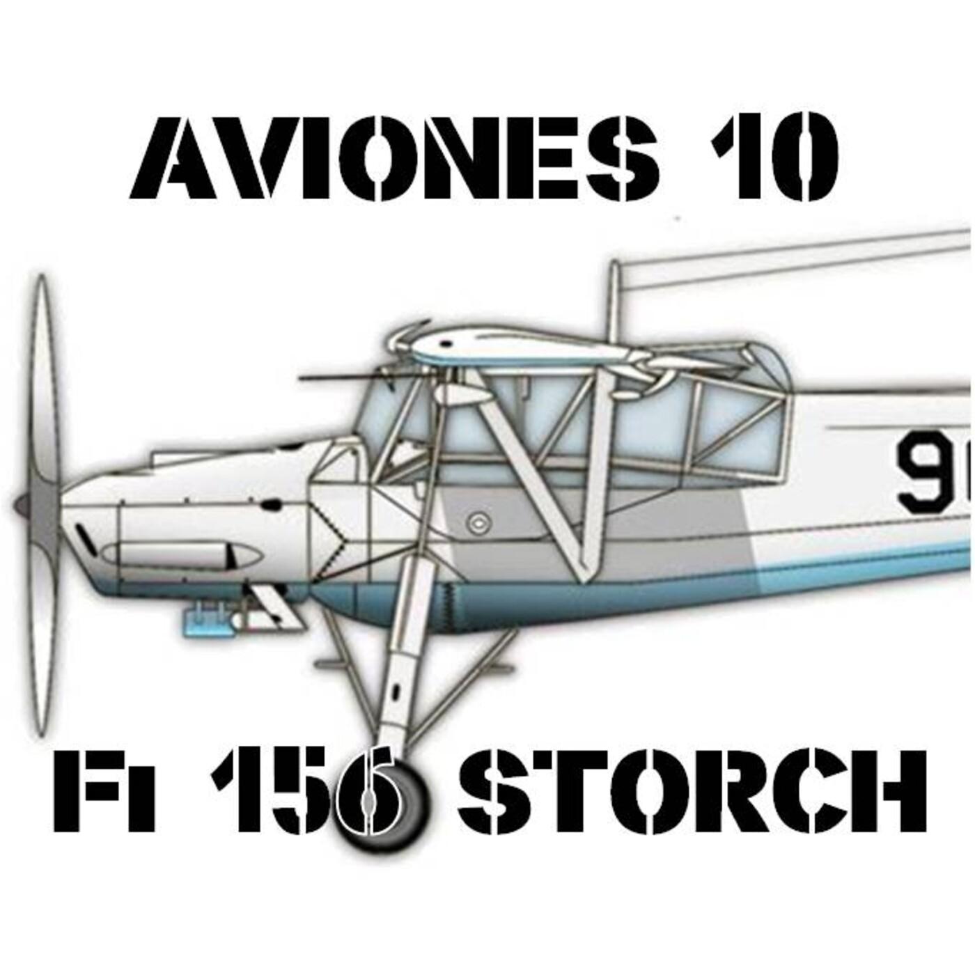 AVIONES 10#87 Fieseler Fi 156 Storch
