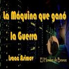 La Maquina que gano la Guerra - Isaac Asimov - Audiolibro Completo Espanol Latino