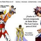 4x24 Caballeros del Zodiaco: Salón del Manga de Alicante · Entrevista al director de SoG · ¿Lost Canvas para el 2016?