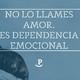 SNQP 685 No la llames amor. Es dependencia emocional. Martes 050618