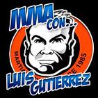 753   MMA con... ¡LUIS GUTIÉRREZ!