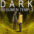 S03E27 - Dark: Resumen temporada 3