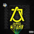 Jared Aldahir & Friends / EP 10 (Wonder Boy)