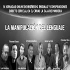 LA MANIPULACIÓN DEL LENGUAJE - IV Jornadas Online del Misterio - Yolanda Soria - Sergio Manuel Pop - Jaime Garrido - Iv