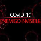 COVID-19: Enemigo invisible