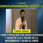 Cómo contactar con seres queridos y Seres de Luz a través de la Mediumnidad - Carles Isidoro