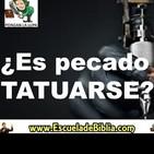 ¿Es pecado Tatuarse ? - P Luis Toro