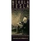 Nikola Tesla: Homenaje a un proscrito de la ciencia