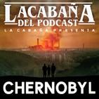 3x40 La Cabaña presenta: Chernobyl