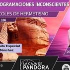 DESCUBRE TUS PROGRAMACIONES INCONSCIENTES, Invitado Especial Iván Sánchez, por Juan Carlos Pons López