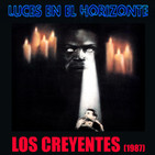 Luces en el Horizonte: LOS CREYENTES (1987)