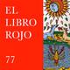 ELR77. La imaginación simbólica en el Tarot; con Raymundo Eurico. El Libro Rojo