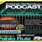 3x06 Pablo Ruiz Dinamic FX - Mastertronic - El Mundo del Spectrum Podcast
