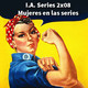 I.A. Series 2.08 Feminismo en televisión (con Gemma de la constante)