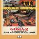 GOMA 2, EL CINE DE JOSE ANTONIO DE LA LOMA - Luces en el Horizonte