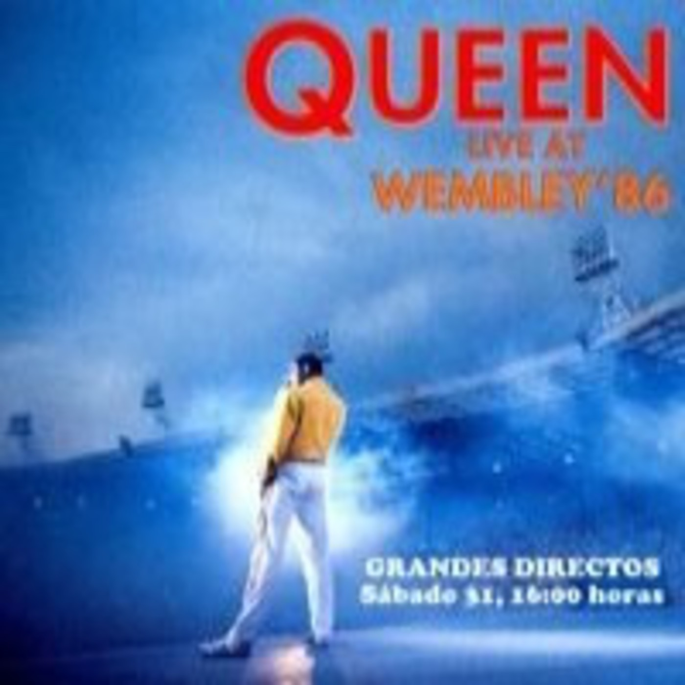 QUEEN - Live at Wembley '86 (Emision 31/03/2012)
