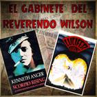 El Gabinete del Reverendo Wilson – Scorpio Rising y Lucifer Rising