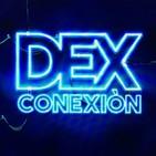 DEXconexión 02x01