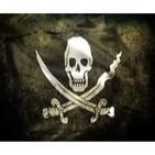 Especial Piratería. Resubido ÍNTEGRO HQ