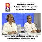 Esperanza Aguirre y Cristina Cifuentes podrían ser imputadas mañana