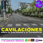 CAVILACIONES DE CUARENTENA - @AsiPorSerH #AsiPorSerH