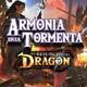 Armonía en la tormenta (VIII) El Resurgir del Dragón