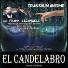 TRANSHUMANISMO con Frank Escandell - El Candelabro 6T 22-05-20 - Prog 39