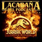 La Cabaña presenta: Jurassic World El reino caido