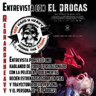 Entrevista con EL DROGAS, hablando sobre su documental