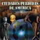 Programa 113: CIUDADES PERDIDAS DE AMÉRICA