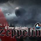 AH41 - ZEPPELIN, el terror sobre Londres
